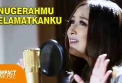 Lirik AnugerahMu Selamatkanku – Maqdalena Sparringa & Fandy Santoso