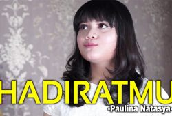 CHORD & LIRIK HADIRATMU – PAULINA NATASYA