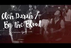 Chord Dan Lirik OLEH DARAH KUBEBAS Symphony Worship