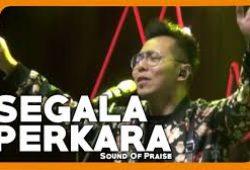 CHORD SEGALA PERKARA – SOUND OF PRAISE